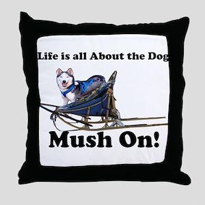 Siberian Husky Mush On! Throw Pillow