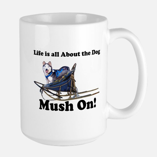 Siberian Husky Mush On! Large Mug