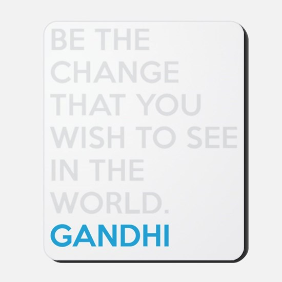 Ghandi Be The Change Quote Mousepad