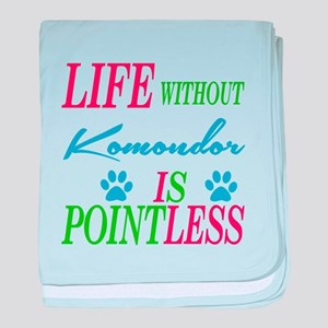 Life without Komondor is pointless baby blanket