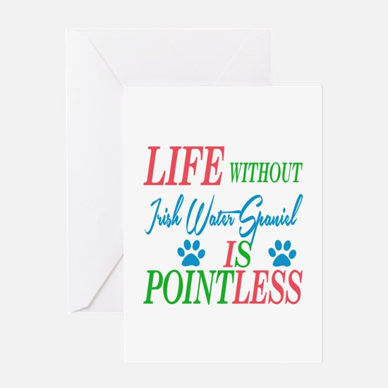 Life without Irish Water Spaniel is Greeting Card