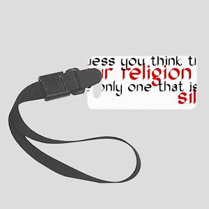 sillyreligion Small Luggage Tag