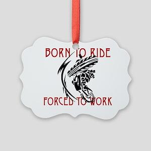 Born To Ride Picture Ornament