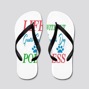 Life without Greater Swiss Mountaindog Flip Flops