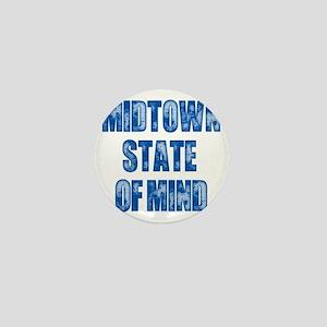 Midtown_StateofMind Mini Button