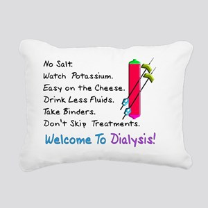 Welcome to dialysis Rectangular Canvas Pillow
