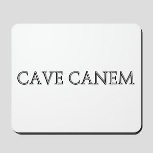 CAVE CANEM Mousepad