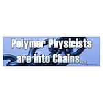 Polymer Physicists Bumper Sticker