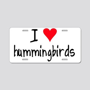 ihearthummingbirds Aluminum License Plate