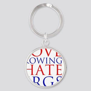 love rowing hate ergs Round Keychain
