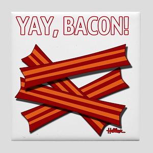 vcb-yay-bacon-w-2011 Tile Coaster