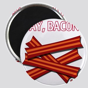 vcb-yay-bacon-w-2011 Magnet