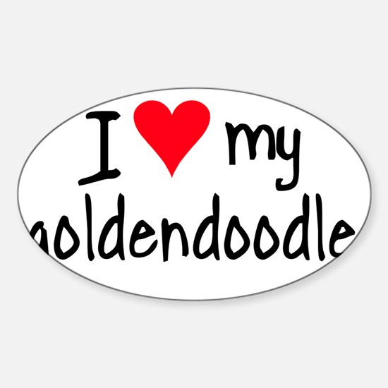 I LOVE MY Goldendoodle Sticker (Oval)