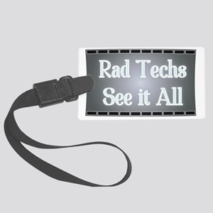 X-Ray Film: Rad Techs See it All Large Luggage Tag