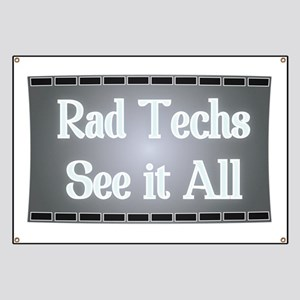 X-Ray Film: Rad Techs See it All Banner