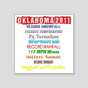"Oklahoma2011 Square Sticker 3"" x 3"""