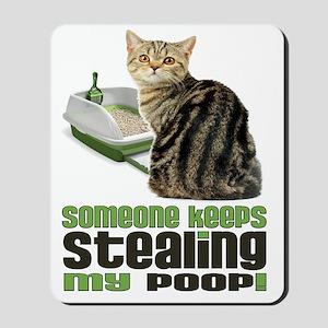 stealing my poop 11x14 Mousepad