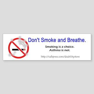 No Breathing Bumper Sticker