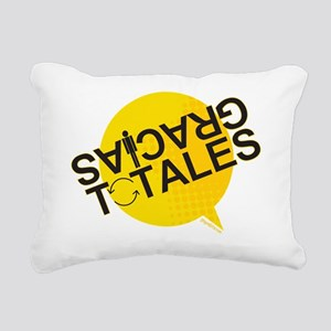 GRACIAS TOTALES Rectangular Canvas Pillow