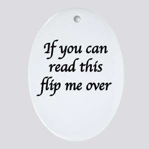 if you can read this Oval Ornament