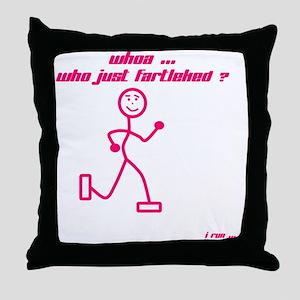 WhoaWhoJustFartleked_Pink Throw Pillow