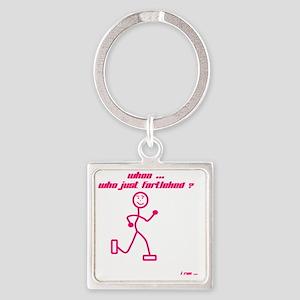 WhoaWhoJustFartleked_Pink Square Keychain