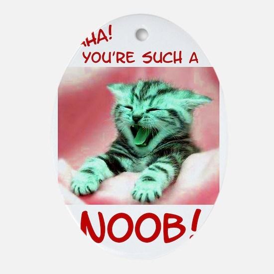 noob copy Oval Ornament