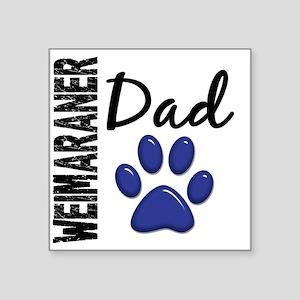 """D Weimaraner Dad 2 Square Sticker 3"""" x 3"""""""