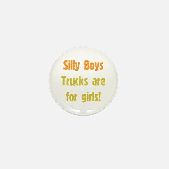 Trucks are for Girls Mini Button