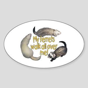 Walk Over Me Oval Sticker