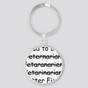 Veterinarian mug Round Keychain