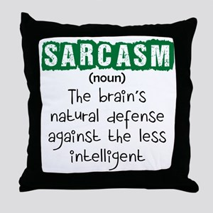 Sarcasm Throw Pillow