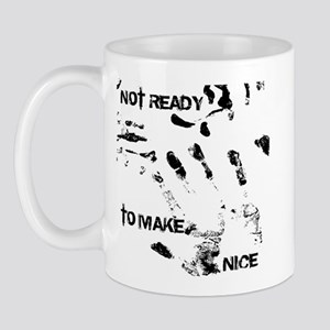 NOT READY Mug