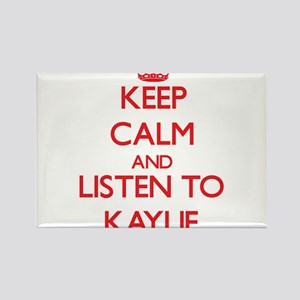 Keep Calm and listen to Kaylie Magnets