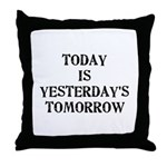Today is... Throw Pillow