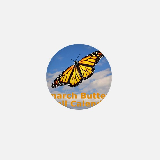 Monarch Butterfly Wall Calendar Mini Button