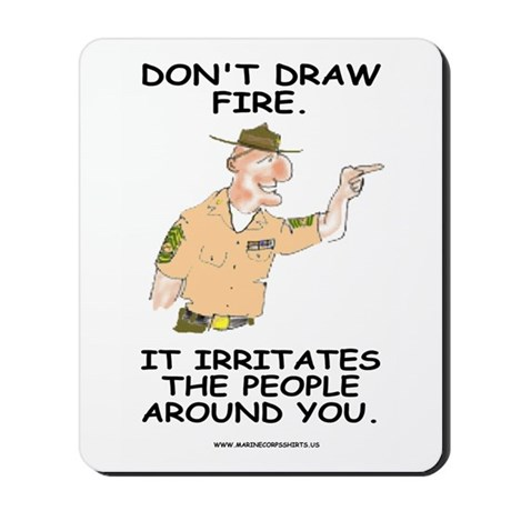 Mousepad: Don't Draw Fire