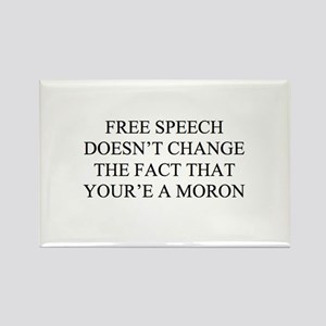 Free Speech for Morons Rectangle Magnet