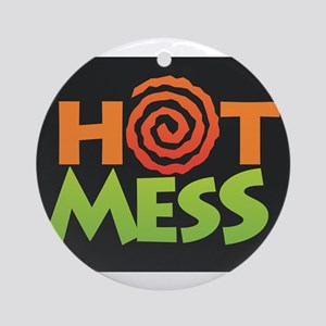 Hot Mess Round Ornament