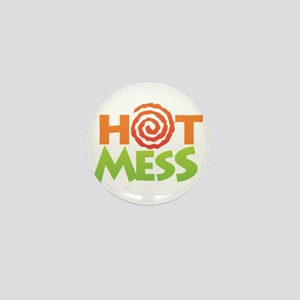 Hot Mess Mini Button