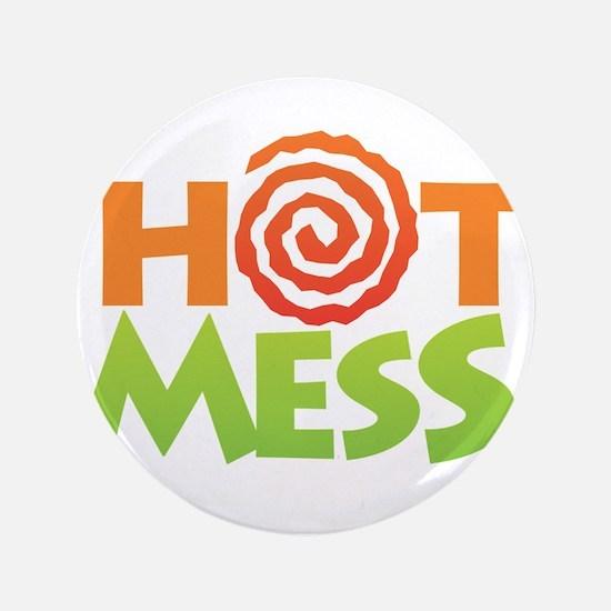 """Hot Mess 3.5"""" Button"""