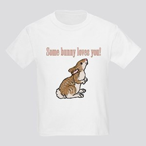 Some Bunny Loves You Kids T-Shirt