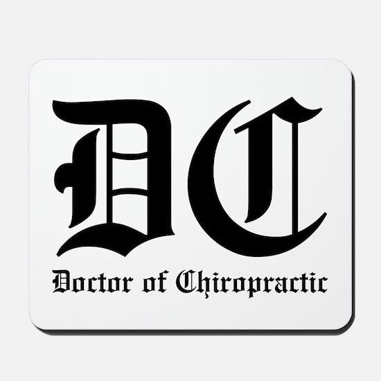 Doctor of Chiro Mousepad