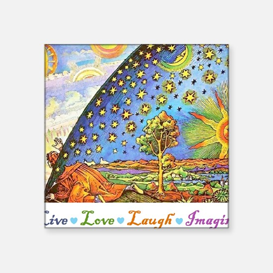 "Live Love Laugh Imagine Square Sticker 3"" x 3"""