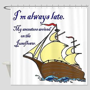 Juneflower Always Late Shower Curtain