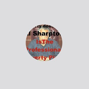 POVERTY DOES PAY AL SHARPTON THE PROFE Mini Button