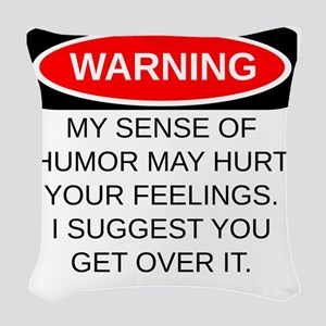 Warning Woven Throw Pillow
