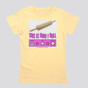 thisishowiroll_3 copy Girl's Tee