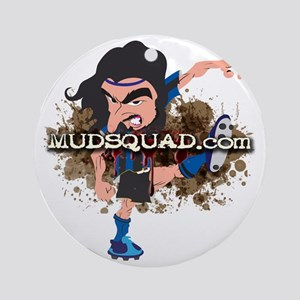 Angry Mudder Full Round Ornament