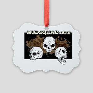 Muddy Skulls Picture Ornament